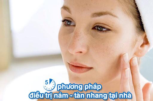 5 Phương pháp điều trị nám, tàn nhang hiệu quả tại nhà
